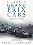 Classic Grand Prix Cars, Karl Ludvigsen, 184425318X