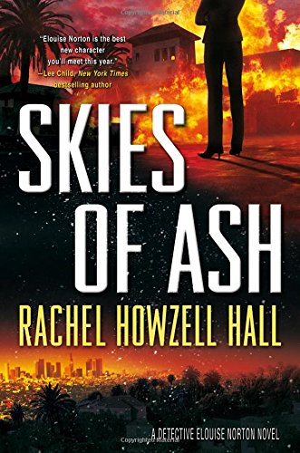 Skies of Ash: A Detective Elouise Norton Novel