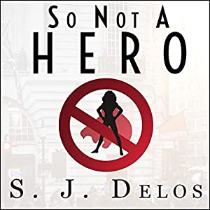 So Not a Hero Audiobook