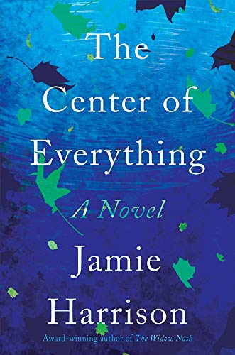 Book Cover: The Center of Everything: A Novel
