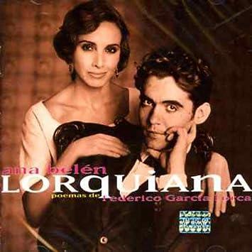 Lorquiana - Poemas De F. Garcia Lorca: Ana Belén: Amazon.es: Música