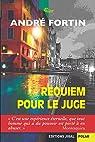 Requiem pour le juge par Fortin