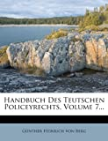 img - for Handbuch Des Teutschen Policeyrechts, Volume 7... (German Edition) book / textbook / text book