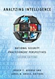 Analyzing Intelligence 2nd Edition