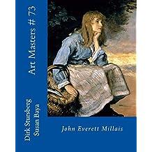 Art Masters # 73: John Everett Millais