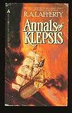 The Annals of Klepsis, R. A. Lafferty, 0441023207