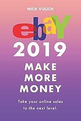 eBay 2019: Make More Money Paperback
