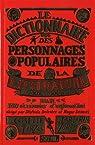 Dictionnaire des personnages populaires de la littérature : XIXe et XXe siècles par Delestré