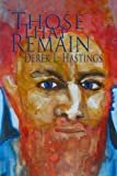 img - for Those That Remain (The Grail Fellowship) (Volume 1) book / textbook / text book