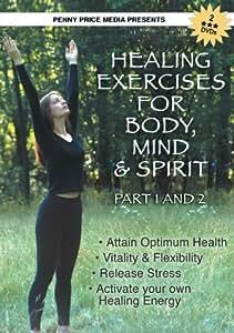 Healing Exercises for Body, Mind & Spirit- Part 1 & 2 (DVD)