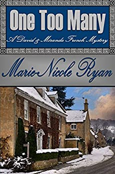 One Too Many (A David and Miranda French Mystery Book 1) by [Ryan, Marie-Nicole]