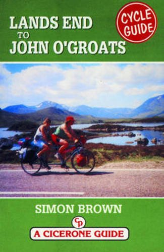 Lands End to John O'Groats Cycle Guide (Cicerone Guide)