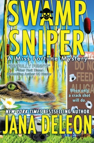 Swamp Sniper (A Miss Fortune Mystery) (Volume 3) (Series Sniper)