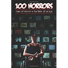 100 Horrors: Tales of Horror in the Blink of an Eye
