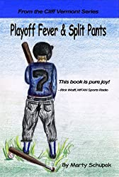 Playoff Fever & Split Pants (Cliff Vermont Book 1) (English Edition)
