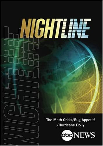 ABC News Nightline The Meth Crisis/Bug Appetit!/Hurricane Dolly by ABC News