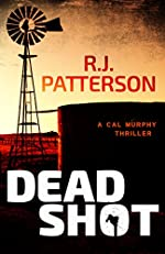 Dead Shot (A Cal Murphy Thriller Book 1)