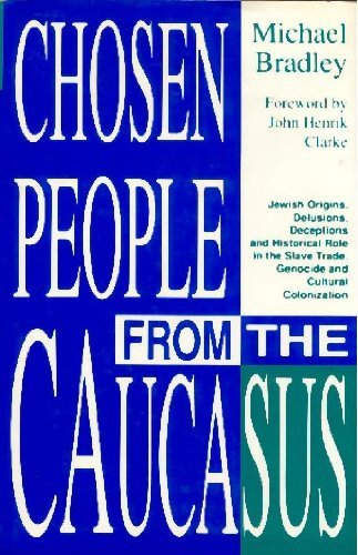 CHOSEN PEOPLE FROM THE CAUCASUS (paperback) (Yes Your Teen Is Crazy)