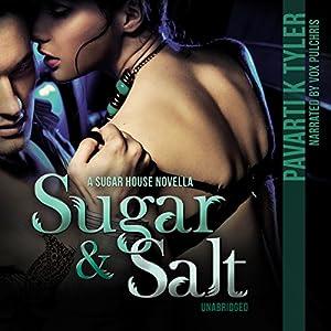 Sugar & Salt Audiobook