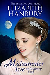 Midsummer Eve at Rookery End (Regency House Romance Series Book 1) (English Edition)