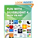 Fun with Silverlight 4 with VB.NET