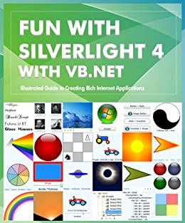 Fun with Silverlight 4 with VB.NET by [Lal, Rajesh]