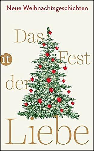 Das Fest Der Liebe Neue Weihnachtsgeschichten Insel Taschenbuch