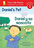 Daniel's Pet/Daniel y su mascota (Green Light Readers Level 1)