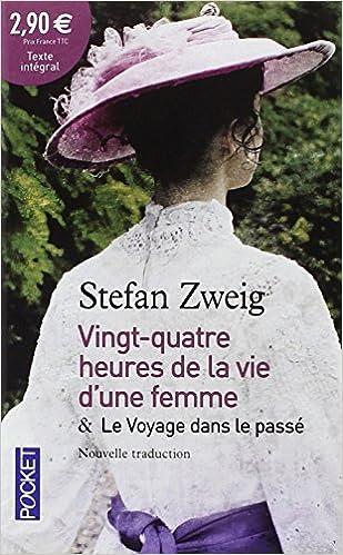 Livres gratuits 24h de la vie d'une femme suivies de Le Voyage dans le passé pdf