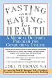 Fasting and Eating for Health, Joel Fuhrman, 031218719X