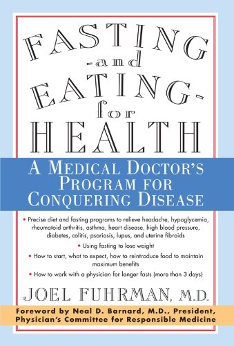 Fasting and Eating for Health: A Medical Doctor