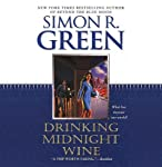 Drinking Midnight Wine | Simon R. Green