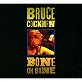 Buy Bruce Cockburn: Bone On Bone New or Used via Amazon