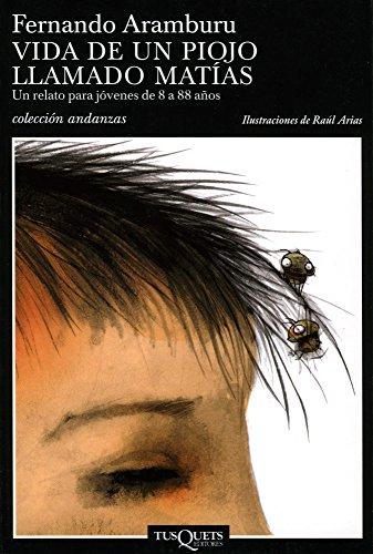 Vida de un piojo llamado Matías (volumen independiente nº 1) (Spanish Edition)