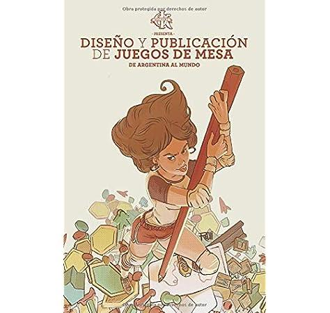 Diseño y publicación de juegos de mesa: de Argentina al mundo: Amazon.es: Koziner, Sebastian: Libros