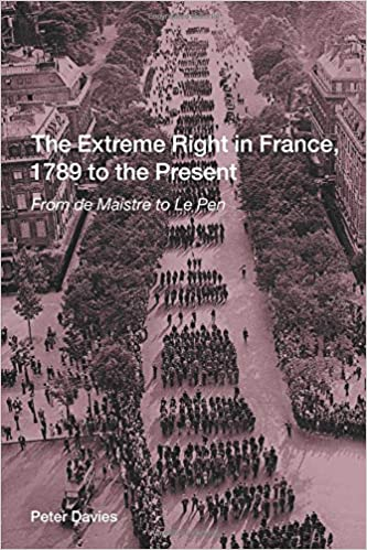 the extreme right in france 1789 to the present davies peter