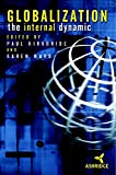 Globalization, The Internal Dynamic
