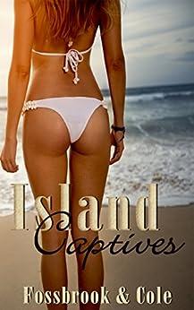 Island Captives by [Cole, Fossbrook and, Cole, NJ]