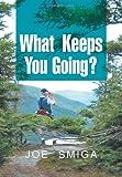 What Keeps You Going?, Joe Smiga, 1477148655
