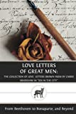 love letters of great men letters of great vol 1 co uk ludwig 544