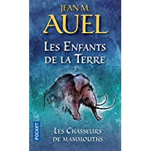 Les enfants de la Terre - Tome 3: Les chasseurs de mammouths