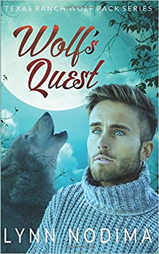 Wolfs Quest: Texas Ranch Wolf Pack Texas Ranch Wolf Pack Series ...