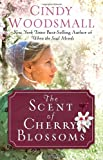 The Scent of Cherry Blossoms: A Romance from the