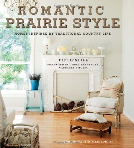 Romantic Prairie Style - Shabby Chic Decorating