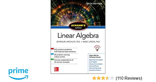 Schaums outline of linear algebra sixth edition schaums outlines schaums outline of linear algebra sixth edition schaums outlines seymour lipschutz marc lipson 9781260011449 amazon books fandeluxe Image collections