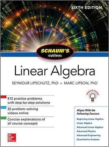 Schaum S Outline Of Linear Algebra Sixth Edition Schaum S Outlines