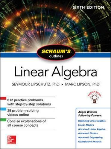 Schaum's Outline of Linear Algebra, Sixth Edition (Schaum's Outlines)
