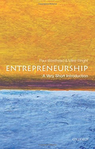 Entrepreneurship: A Very Short Introduction (Very Short Introductions)