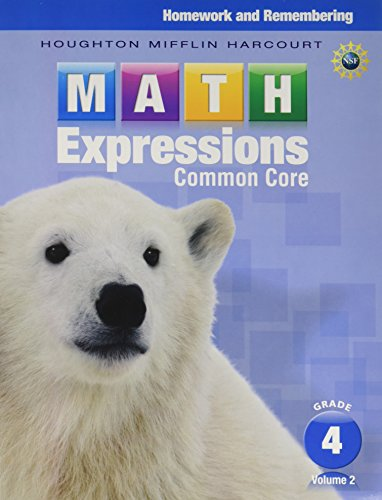 Math Expressions: Homework & Remembering, Volume 2 Grade 4 (Math Expressions Homework And Remembering Grade 1)