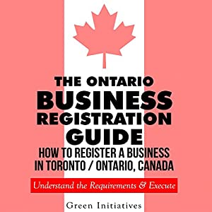 The Ontario Business Registration Guide Audiobook